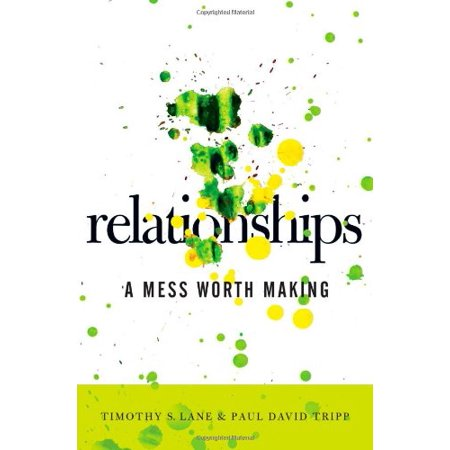 Relationships : A Mess Worth Making