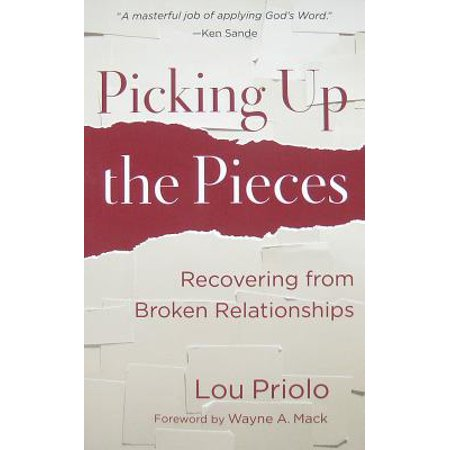 Picking Up the Pieces : Recovering from Broken Relationships