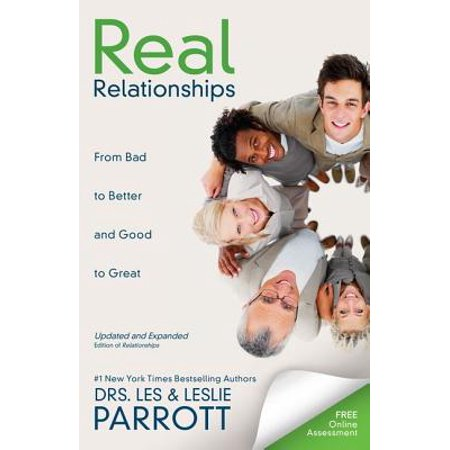 Real Relationships : From Bad to Better and Good to Great