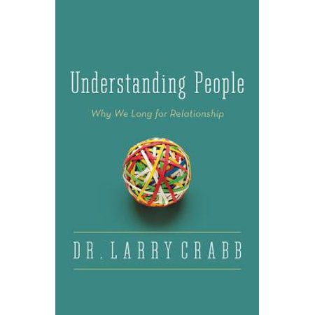 understanding people why we long for relationship