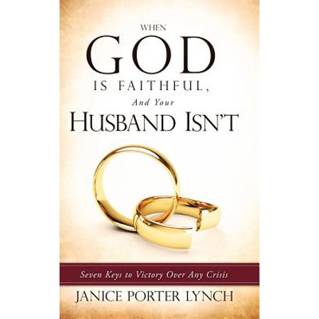 1552436891 when god is faithful and your husband isnt