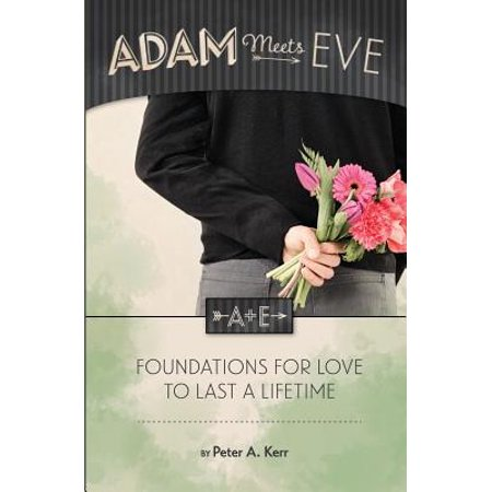 adam meets eve foundations for love to last a lifetime