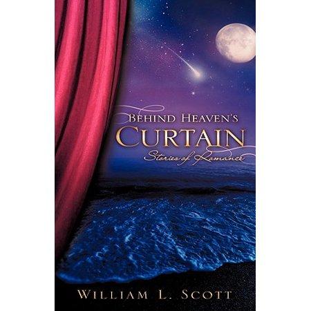 behind heavens curtain
