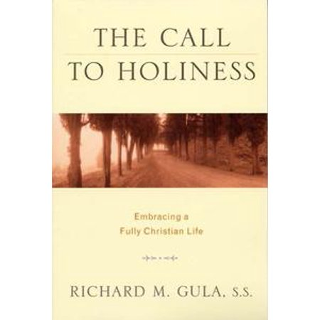 call to holiness the embracing a fully christian life ebook