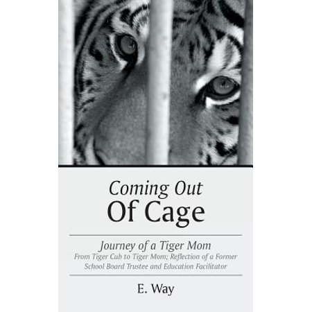 coming out of cage journey of a tiger mom