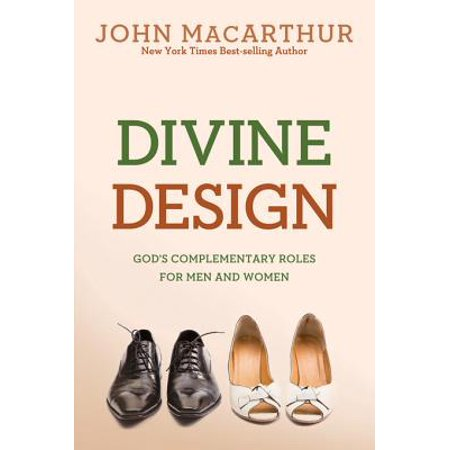divine design gods complementary roles for men and women ebook