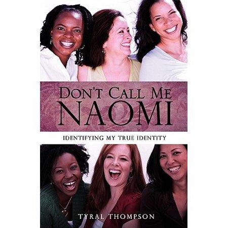 dont call me naomi