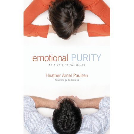 emotional purity includes study questions an affair of the heart ebook