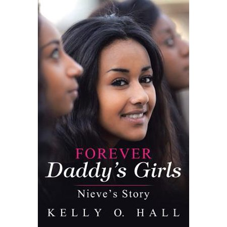 forever daddys girls nieves story