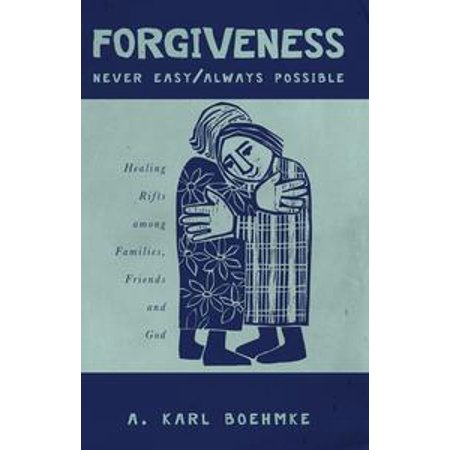 forgiveness never easy always possible ebook