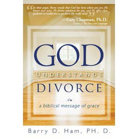god understands divorce a biblical message of grace