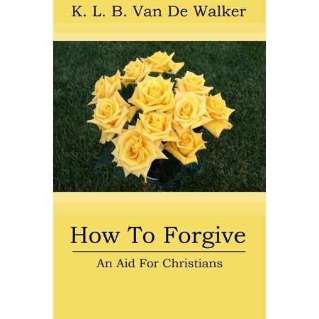 how to forgive an aid to christians ebook