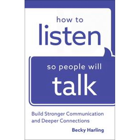 How to Listen So People Will Talk - eBook