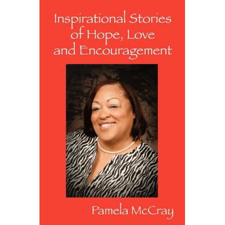 inspirational stories of hope love and encouragement