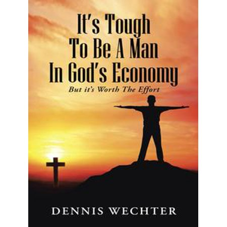 its tough to be a man in gods economy ebook