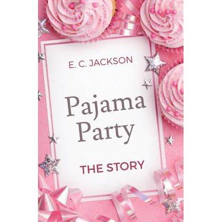 pajama party the story