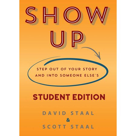 show up student edition step out of your story and into someone elses