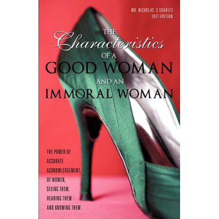the characteristics of a good woman and an immoral woman