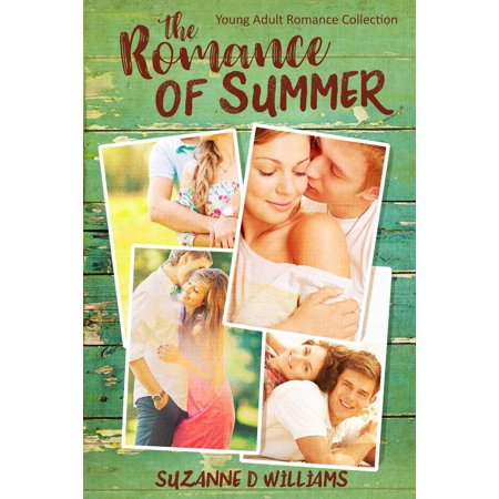 the romance of summer young adult romance collection ebook