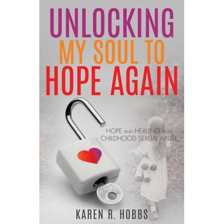 unlocking my soul to hope again