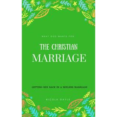 what god wants for the christian marriage ebook