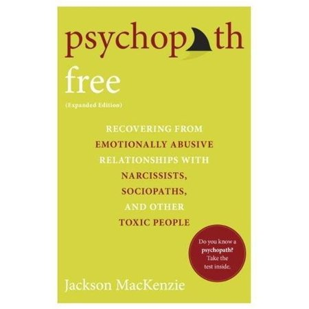 1555548027 60 psychopath free expanded edition recovering from emotionally abusive relationships with narcissi