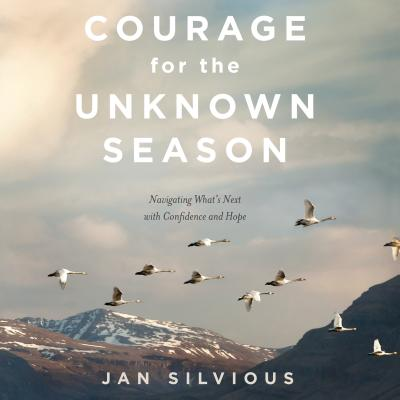 courage for the unknown season audiobook