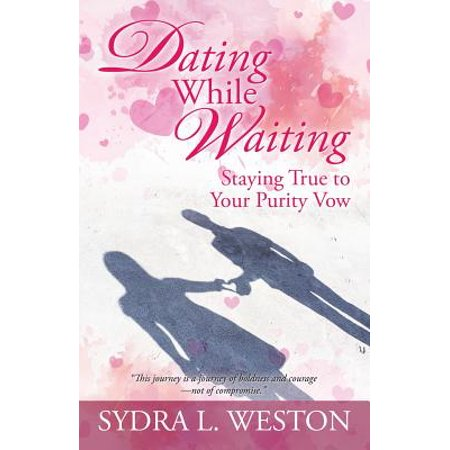 dating while waiting staying true to your purity vow