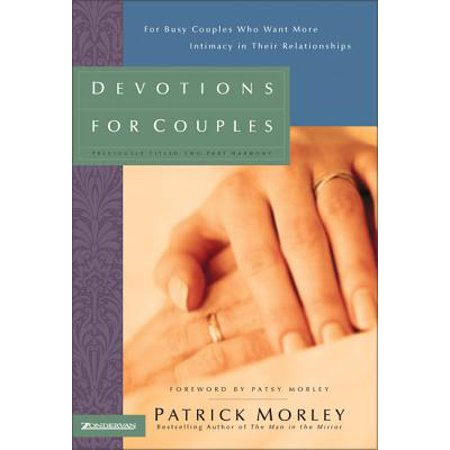devotions for couples for busy couples who want more intimacy in their relationships