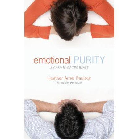 emotional purity an affair of the heart