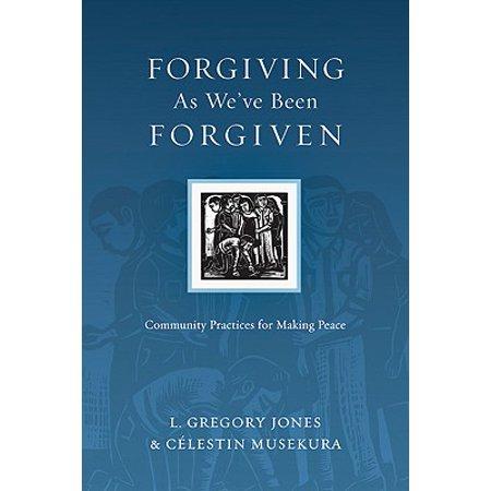 forgiving as weve been forgiven