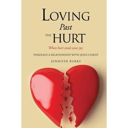 loving past the hurt