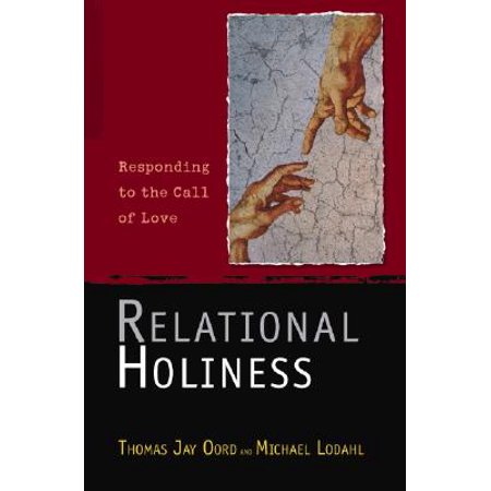 relational holiness responding to the call of love