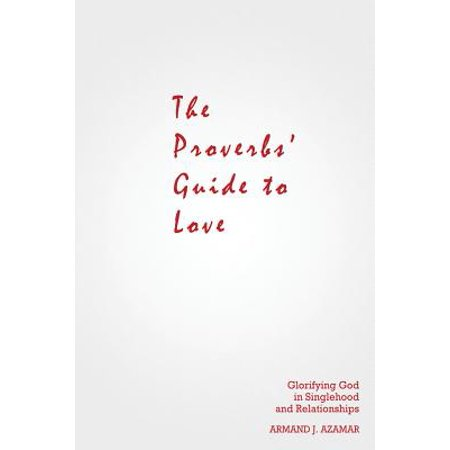 the proverbs guide to love