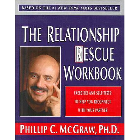 the relationship rescue workbook a seven step strategy for reconnecting with your partner