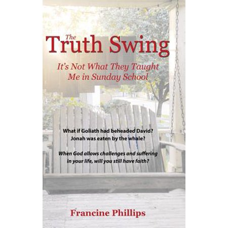 the truth swing its not what they taught me in sunday school