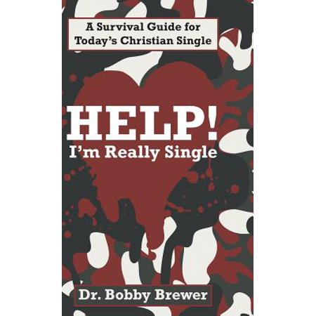 1557629199 help im really single a survival guide for todays christian single