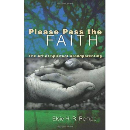 1557717132 256 please pass the faith the art of spiritual grandparenting