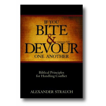 1558622415 979 if you bite devour one another galatians 515 biblical principles for handling conflict