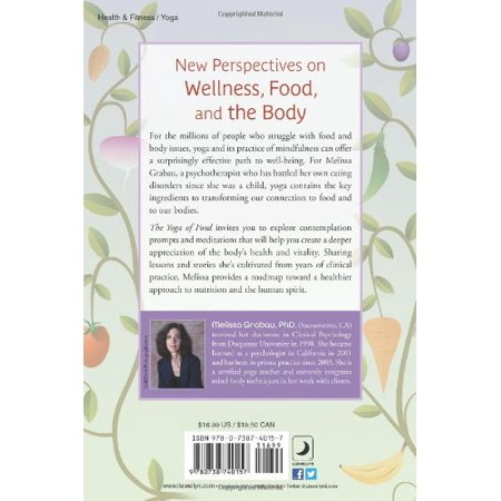 1558922766 185 the yoga of food wellness from the inside out healing the relationship with food your body