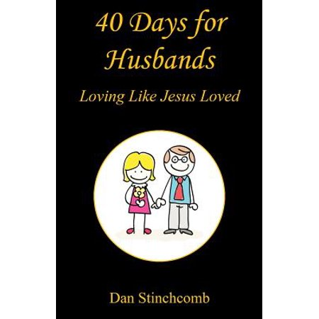 40 days for husbands loving like jesus loved