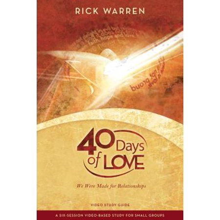 40 days of love study guide we were made for relationships