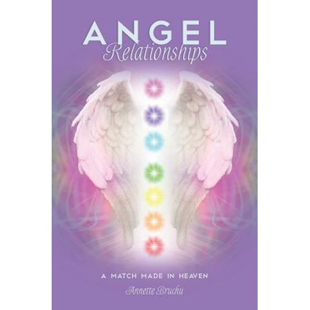 angel relationships a match made in heaven