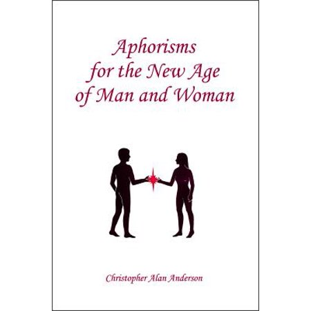 aphorisms for the new age of man and woman ebook