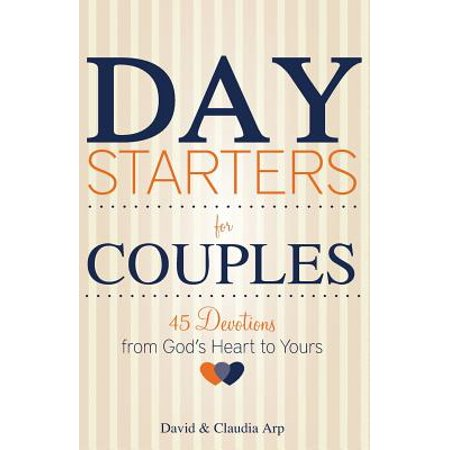 day starters for couples 45 devotions from gods heart to yours