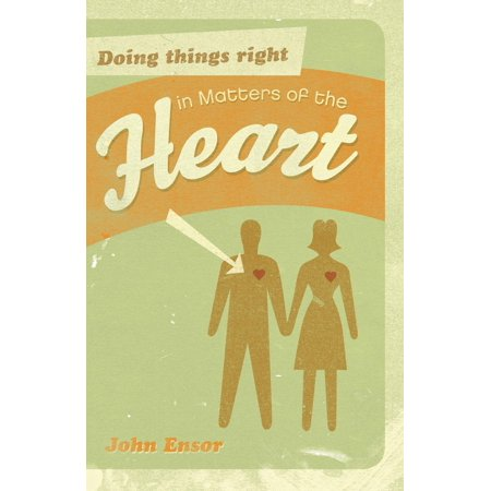 doing things right in matters of the heart ebook