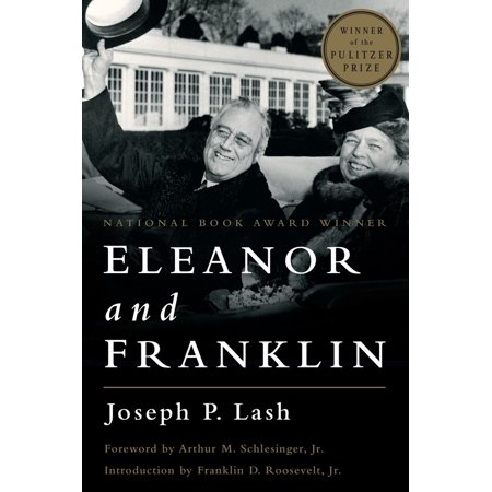 eleanor and franklin the story of their relationship based on eleanor roosevelts private papers