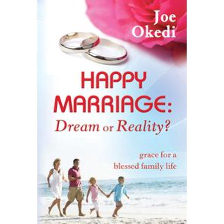 happy marriage dream or reality ebook