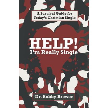 help im really single a survival guide for todays christian single