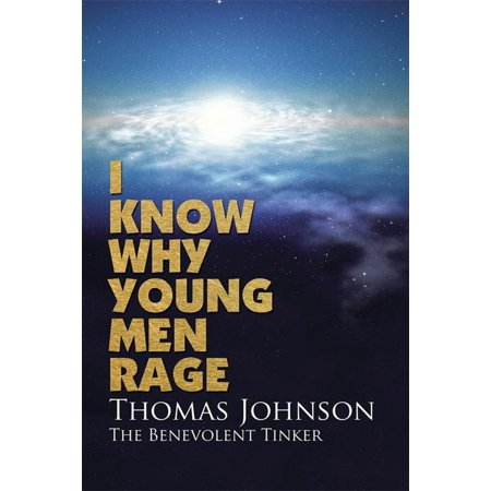 i know why young men rage ebook